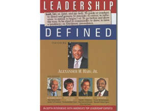 Leadership Defined: In-Depth Interviews with America's Top Leadership Experts