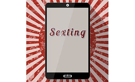 SEXTING: Here Today, NOT Gone Tomorrow