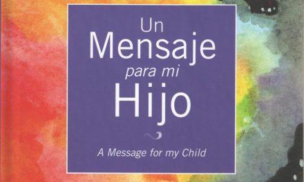 Mensaje Para Mi Hijo